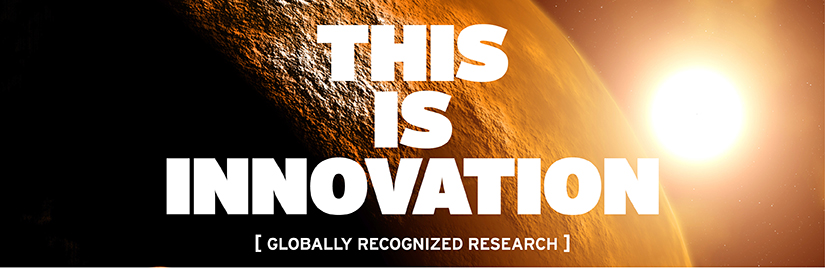 This is innovation. Globally recognized research.
