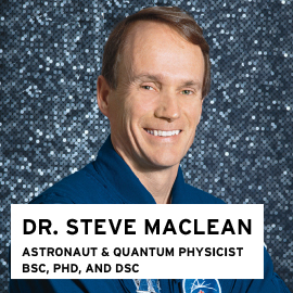 Dr. Steve Maclean, Astronaut and Quantum Physicist, BSC 1977, PhD 1983, DSC 1993
