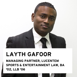 Layth Gafoor, Principal and Managing Director, Lucentem Sport and Entertainment Law, BA 2006, LLB 2006